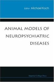 Cover of: Animal Models of Neuropsychiatric Diseases