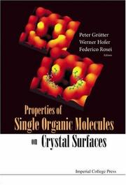 Cover of: Properties of Single Organic Molecules on Crystal Surfaces |