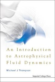 Cover of: An Introduction to Astrophysical Fluid Dynamics