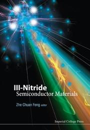 Cover of: Iii-nitride Semiconductor Materials | Zhe Chuan Feng