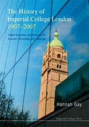 Cover of: The History of Imperial College London 1907-2007 | Hannah Gay