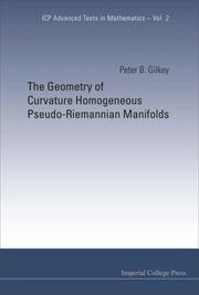 Cover of: The Geometry of Curvature Homogeneous Pseudo-riemannian Manifolds (ICP Advanced Texts in Mathematics) (Icp Advanced Texts in Mathematics)