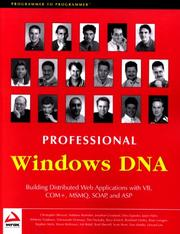Cover of: Professional Windows DNA: Building Distributed Web Applications with VB, COM+, MSMQ, SOAP, and ASP