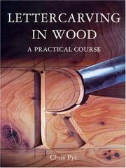 Cover of: Lettercarving in Wood | Chris Pye