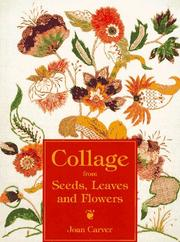 Cover of: Collage from seeds, leaves, and flowers