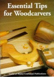Cover of: Essential Tips For Woodcarvers