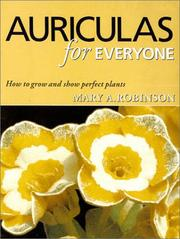 Cover of: Auriculas for everyone | Mary A. Robinson