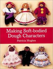 Cover of: Making soft-bodied dough characters