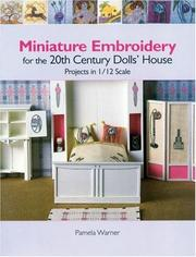 Cover of: Miniature embroidery for the 20th century dolls' house