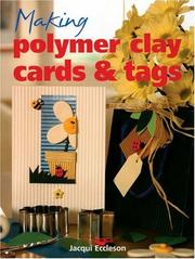 Cover of: Making Polymer Clay Cards & Tags