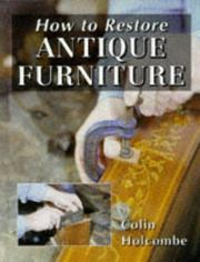Cover of: How to Restore Antique Furniture (Manual of Techniques)