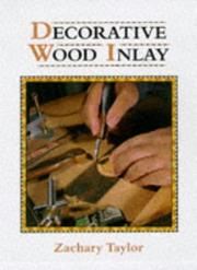 Cover of: Decorative Wood Inlay (Manual of Techniques) | Zachary Taylor