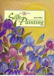 Cover of: Silk Painting (Art of Crafts)