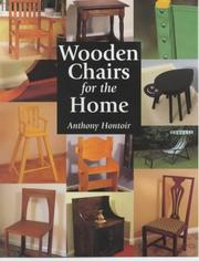 Cover of: Wooden Chairs for the Home | Anthony Hontoir