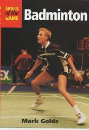 Cover of: Badminton (Skills of the Game)