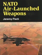 Cover of: NATO Air Launched Weapons | Jeremy Flack