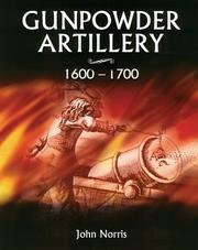 Cover of: Gunpowder Artillery 1600-1700
