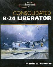 Cover of: Consolidated B-24 Liberator (Crowood Aviation S.)