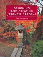 Cover of: Designing and Creating Japanese Gardens