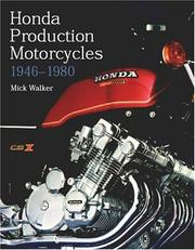 Cover of: Honda Production Motorcycles 1946-1980 (Crowood Motoclassics) | Mick Walker