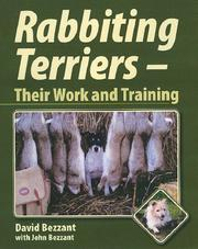 Cover of: Rabbiting Terriers | David Bezzant, John Bezzant