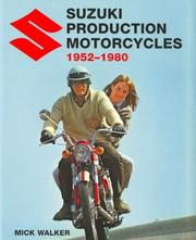 Cover of: Suzuki Production Motorcycles 1952-1980 | Mick Walker