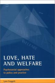Cover of: Love, Hate and Welfare