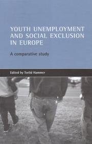 Cover of: Youth Unemployment and Social Exclusion in Europe | Torild Hammer
