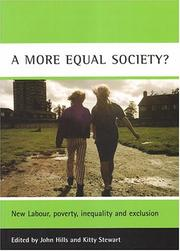 Cover of: A more equal society? | edited by John Hills and Kitty Stewart.