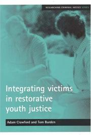 Cover of: INTEGRATING VICTIMS IN RESTORATIVE YOUTH JUSTICE