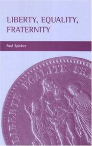 Liberty, Equality, Fraternity by Paul Spicker
