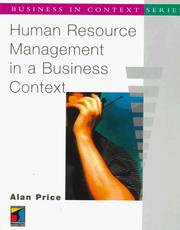 Cover of: Human Resource Management in a Business Context (Business in Context Series) | Alan Price