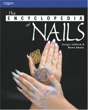 Cover of: The Encyclopedia of Nails (Hairdressing & Beauty Industry Authority) | Jacqui Jefford, Anne Swain