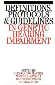 Cover of: Definitions, protocols and guidelines in genetic hearing impairment