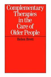 Cover of: Complementary Therapies in the Care of Older People