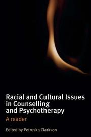 Cover of: Racial and Cultural Issues in Counselling and Psychotherapy | Petruska Clarkson