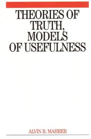 Cover of: Theories of Truth, Models of Usefulness