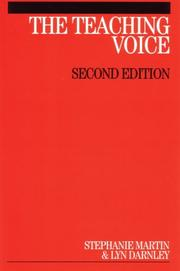 The Teaching Voice by Stephanie Martin, Lyn Darnley