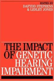 Cover of: The Impact of genetic hearing impairment