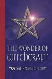 Cover of: The Wonder of Witchcraft