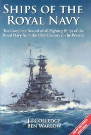Cover of: Ships of the Royal Navy | J. J. Colledge, Ben Warlow