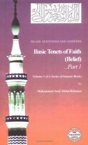 Cover of: Islam: Questions And Answers Volume 1: Basic Tenets of Faith | Muhammad Saed Abdul-Rahman