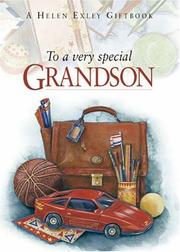 Cover of: To a Very Special Grandson (To Give and to Keep) | Helen Exley