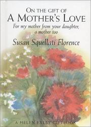Cover of: On the Gift of a Mother's Love