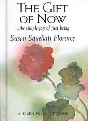 Cover of: The Gift of Now (The Journey's) (The Journey's)