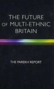 Cover of: future of multi-ethnic Britain | Runnymede Trust. Commission on the Future of Multi-Ethnic Britain.