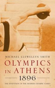 Cover of: Olympics in Athens 1896: the invention of the modern Olympic Games