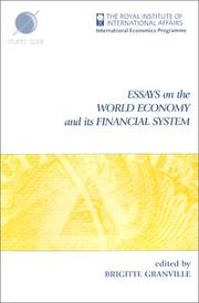 Cover of: Essays on the world economy and its financial system | edited by Brigitte Granville.