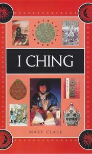 Cover of: I Ching | Mary Clarke