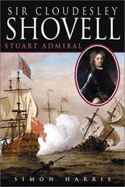 Cover of: Sir Cloudesley Shovell | Harris, Simon
